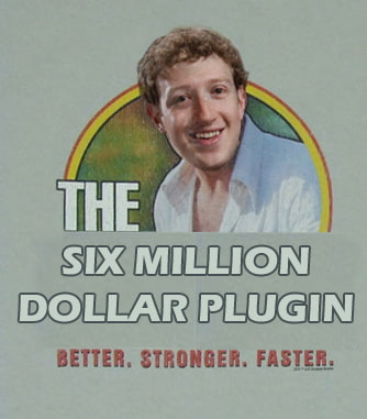 Oneupweb Facebook Six Million Dollar Plugin Six Million Dollar Man