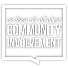 We Know It's All About Community Involvement