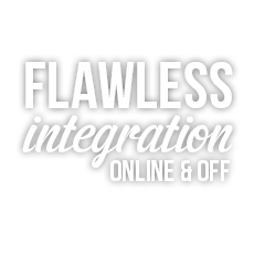 Flawless integration online and off