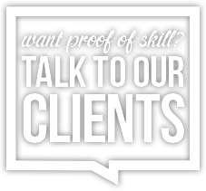 speech bubble - want proof of skill? Talk to our clients