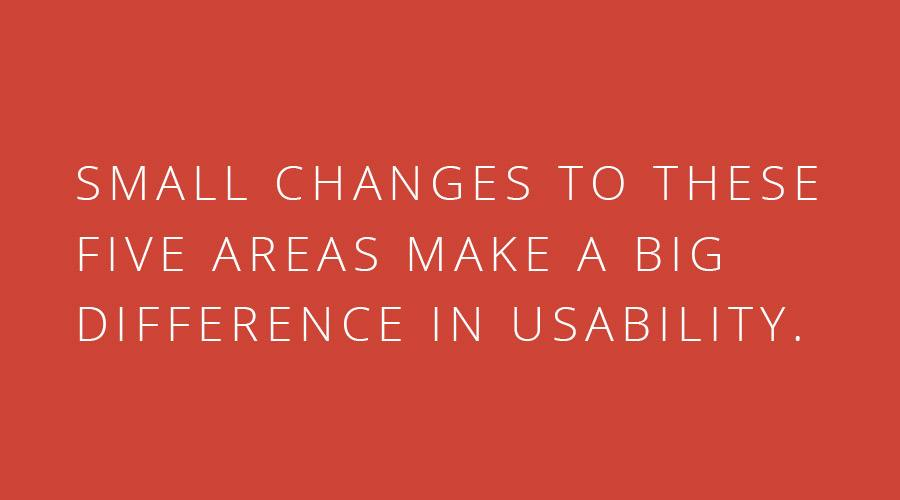 Small Changes to these 5 areas of website design make a big difference in usability -Oneupweb Blog