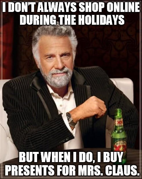 shop online for myself most interesting man meme