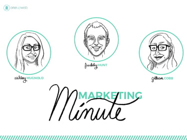 Monday Marketing Minute