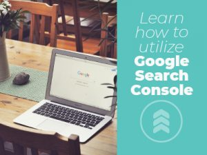 """A graphic for with text saying """"Learn how to utilize Google Search Console."""""""