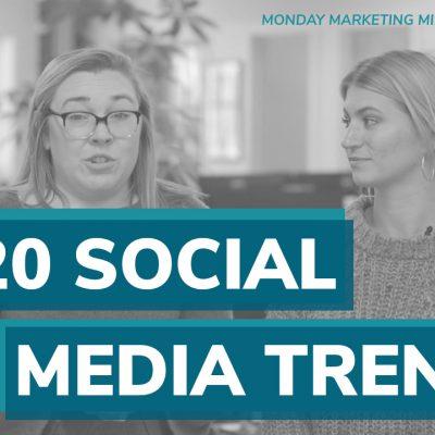 monday marketing minute social media trends