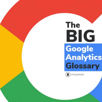 The BIG Google Analytics glossary