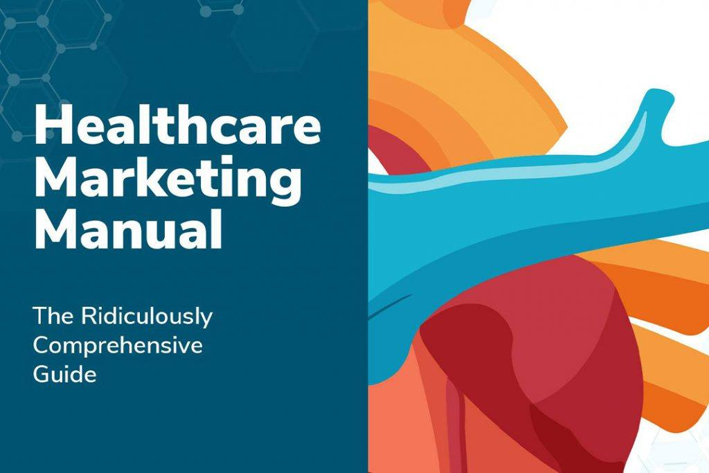 check out oneupweb's healthcare marketing manual