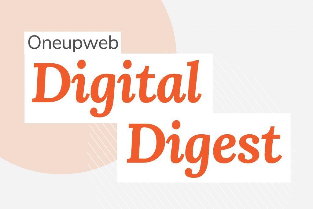 Graphic of Oneupweb Digital Digest