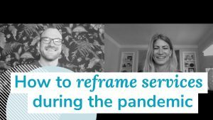 Thumbnail image of How to reframe services during the pandemic